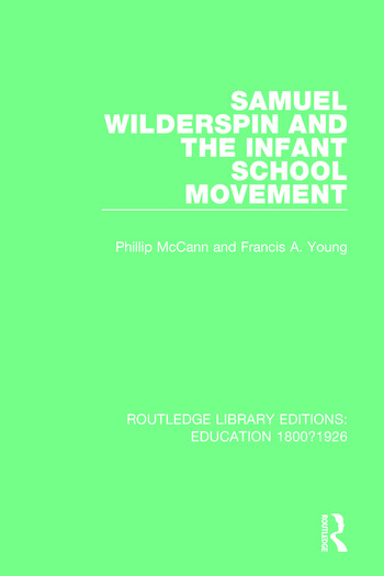 Samuel Wilderspin and the Infant School Movement book cover