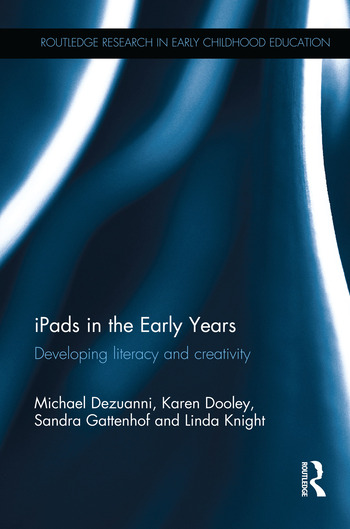 iPads in the Early Years Developing literacy and creativity book cover