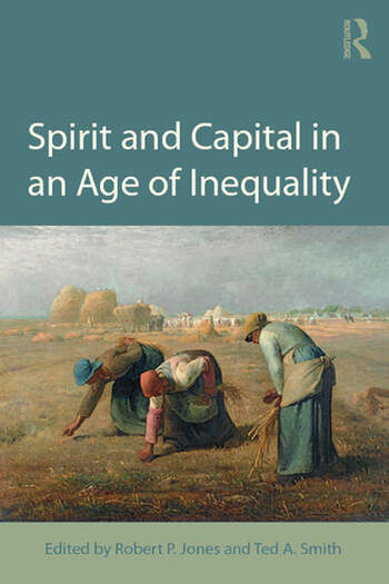 Spirit and Capital in an Age of Inequality book cover