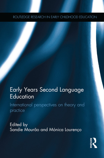 Early Years Second Language Education International perspectives on theory and practice book cover