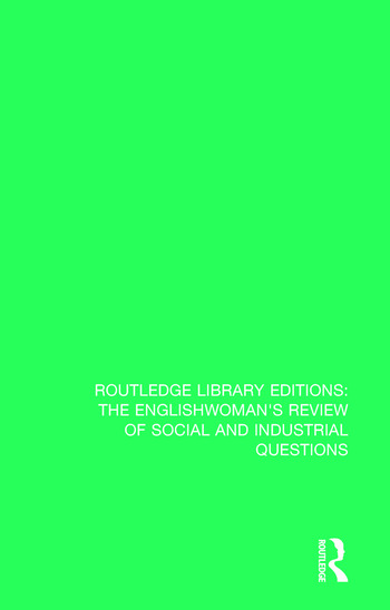 The Englishwoman's Review of Social and Industrial Questions 1866-1867 With an introduction by Janet Horowitz Murray and Myra Stark book cover