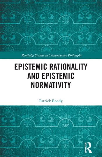 Epistemic Rationality and Epistemic Normativity book cover