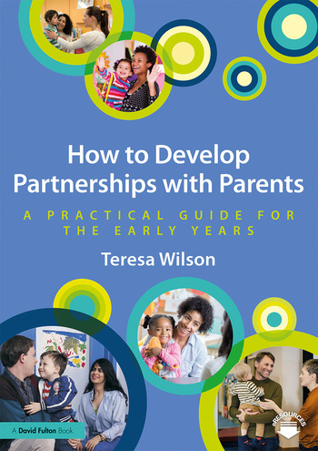 How to Develop Partnerships with Parents A Practical Guide for the Early Years book cover