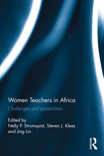 Women Teachers in Africa Challenges and possibilities book cover