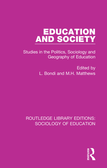 Education and Society Studies in the Politics, Sociology and Geography of Education book cover