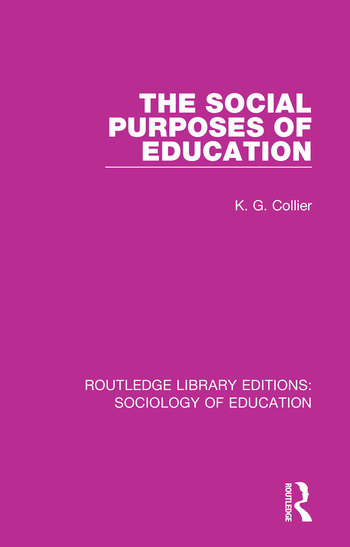 The Social Purposes of Education book cover