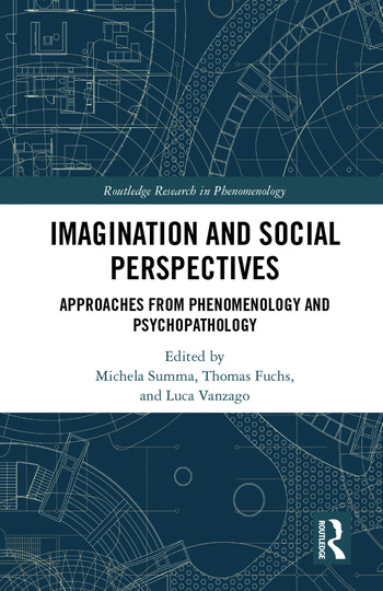 Imagination and Social Perspectives Approaches from Phenomenology and Psychopathology book cover