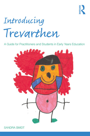 Introducing Trevarthen A Guide for Practitioners and Students in Early Years Education book cover