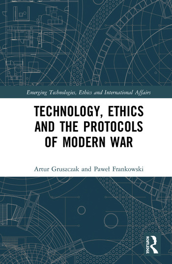 Technology, Ethics and the Protocols of Modern War book cover