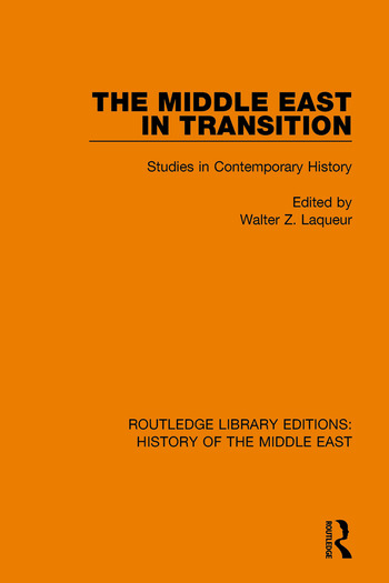 The Middle East in Transition Studies in Contemporary History book cover