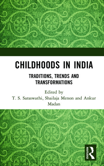 Childhoods in India Traditions, Trends and Transformations book cover