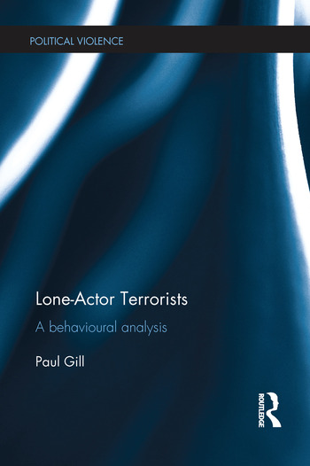 Lone-Actor Terrorists A behavioural analysis book cover