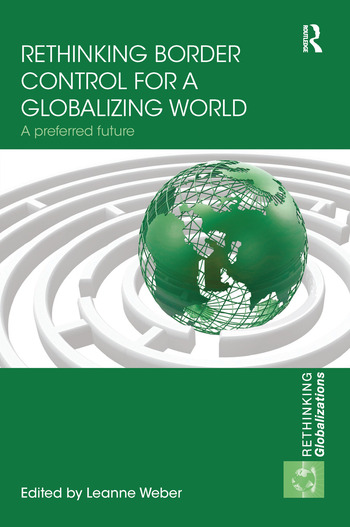 Rethinking Border Control for a Globalizing World A Preferred Future book cover