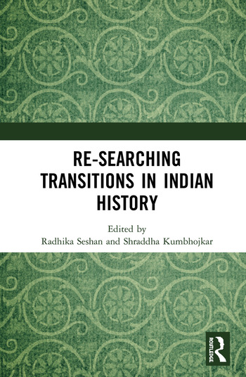 Re-searching Transitions in Indian History book cover