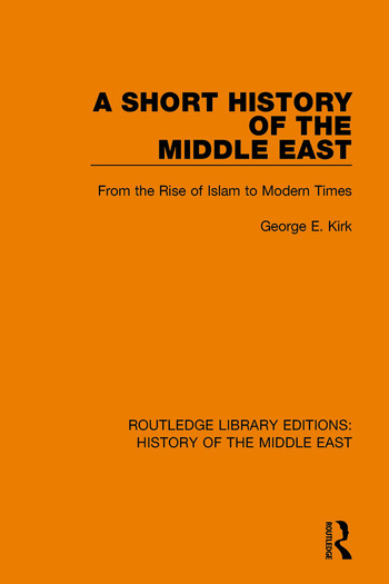 A Short History of the Middle East From the Rise of Islam to Modern Times book cover