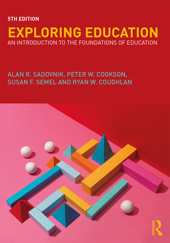 Exploring Education An Introduction to the Foundations of Education book cover
