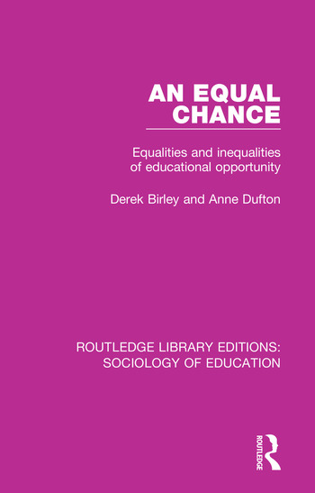 An Equal Chance Equalities and inequalities of educational opportunity book cover