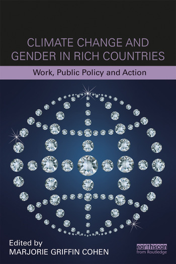 Climate Change and Gender in Rich Countries Work, public policy and action book cover