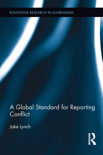 A Global Standard for Reporting Conflict book cover