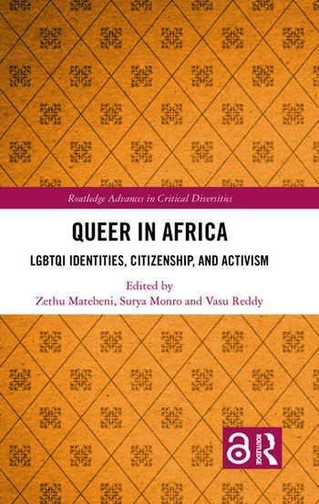 Queer in Africa LGBTQI Identities, Citizenship, and Activism book cover
