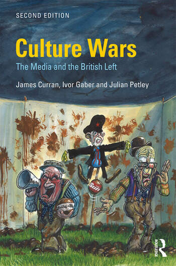 Culture Wars The Media and the British Left book cover