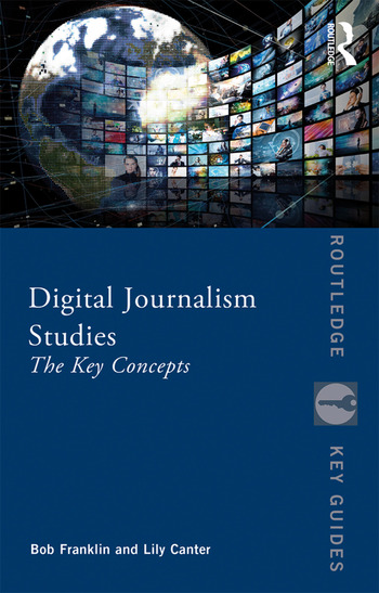 Digital Journalism Studies The Key Concepts book cover