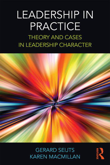 Leadership in Practice Theory and Cases in Leadership Character book cover