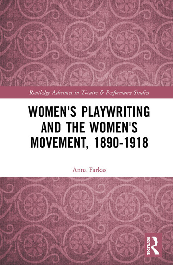 Women's Playwriting and the Women's Movement, 1890-1918 book cover