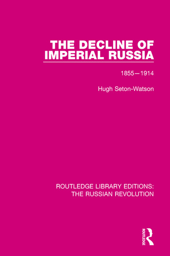 The Decline of Imperial Russia 1855-1914 book cover