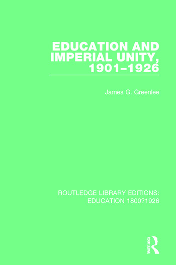 Education and Imperial Unity, 1901-1926 book cover