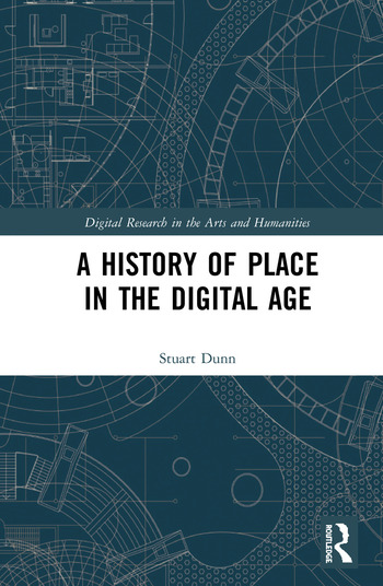 A History of Place in the Digital Age book cover