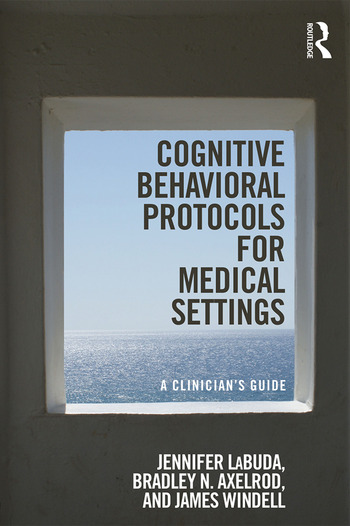 Cognitive Behavioral Protocols for Medical Settings A Clinician's Guide book cover