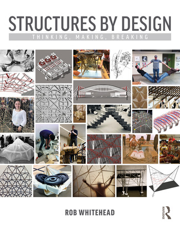 Structures by Design Thinking, Making, Breaking book cover