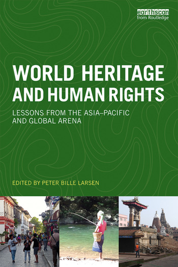 World Heritage and Human Rights Lessons from the Asia-Pacific and global arena book cover