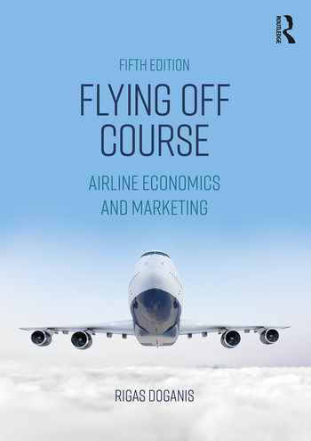 Flying Off Course Airline Economics and Marketing book cover