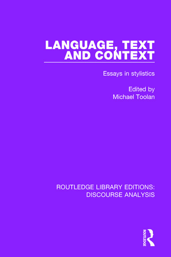 Language, Text and Context Essays in stylistics book cover