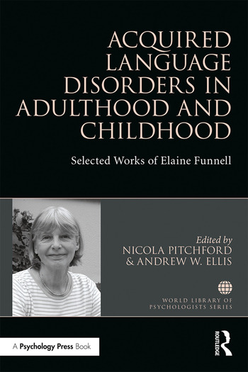 Acquired Language Disorders in Adulthood and Childhood Selected Works of Elaine Funnell book cover