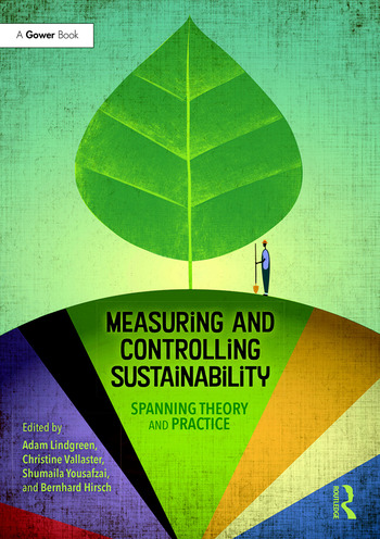 Measuring and Controlling Sustainability Spanning Theory and Practice book cover