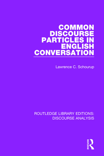 Common Discourse Particles in English Conversation book cover