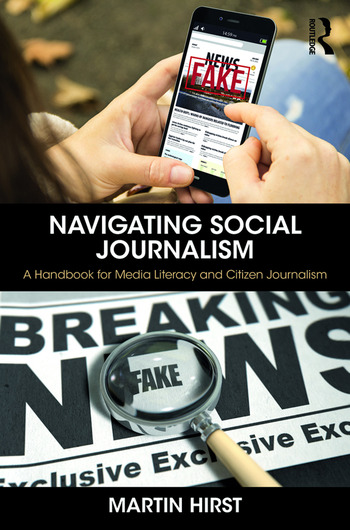 Navigating Social Journalism A Handbook for Media Literacy and Citizen Journalism book cover