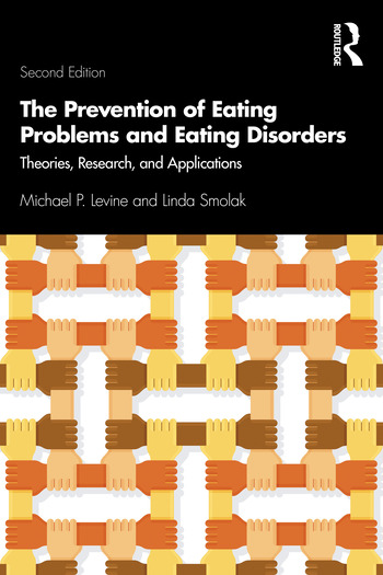 The Prevention of Eating Problems and Eating Disorders Theories, Research, and Applications book cover