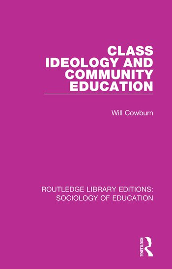 Class, Ideology and Community Education book cover