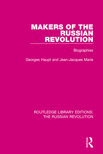 Makers of the Russian Revolution Biographies book cover