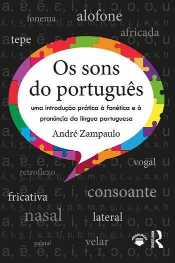 Os sons do português uma introdução prática à fonética e à pronúncia da língua portuguesa book cover