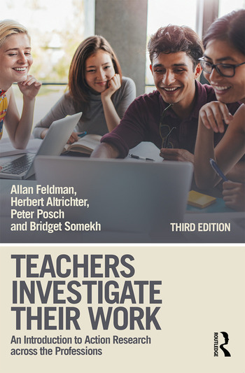 Teachers Investigate Their Work An Introduction to Action Research across the Professions book cover