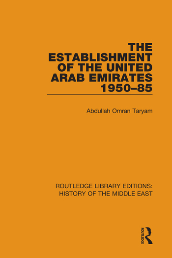 The Establishment of the United Arab Emirates 1950-85 book cover