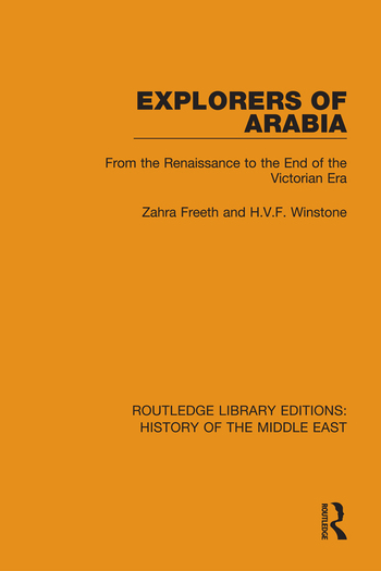 Explorers of Arabia From the Renaissance to the End of the Victorian Era book cover