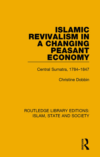 Islamic Revivalism in a Changing Peasant Economy Central Sumatra, 1784-1847 book cover