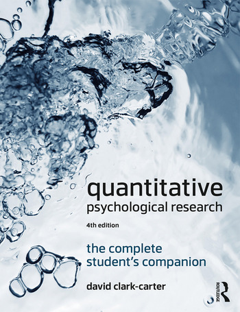 Quantitative Psychological Research The Complete Student's Companion book cover