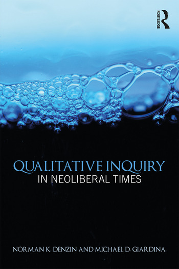 Qualitative Inquiry in Neoliberal Times book cover